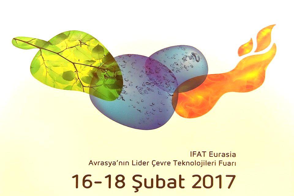 Çevre teknolojileri alanında inovatif ve özgün çözümlerimiz ile IFAT Eurasia 2017 Fuarındayız